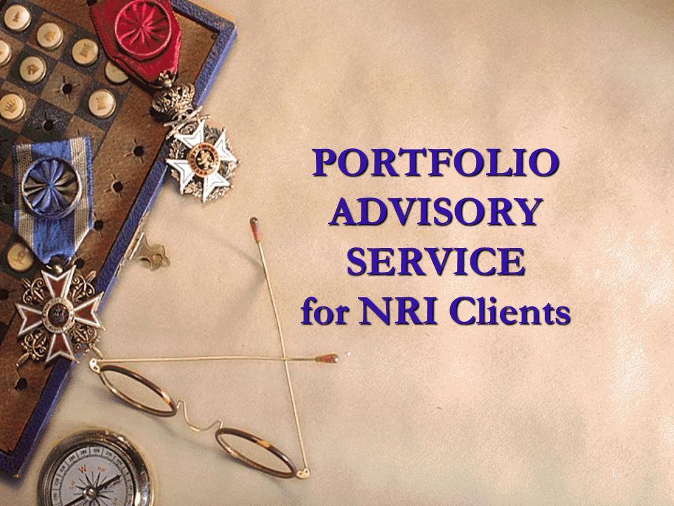 1 PORTFOLIO ADVISORY SERVICE for NRI Clients