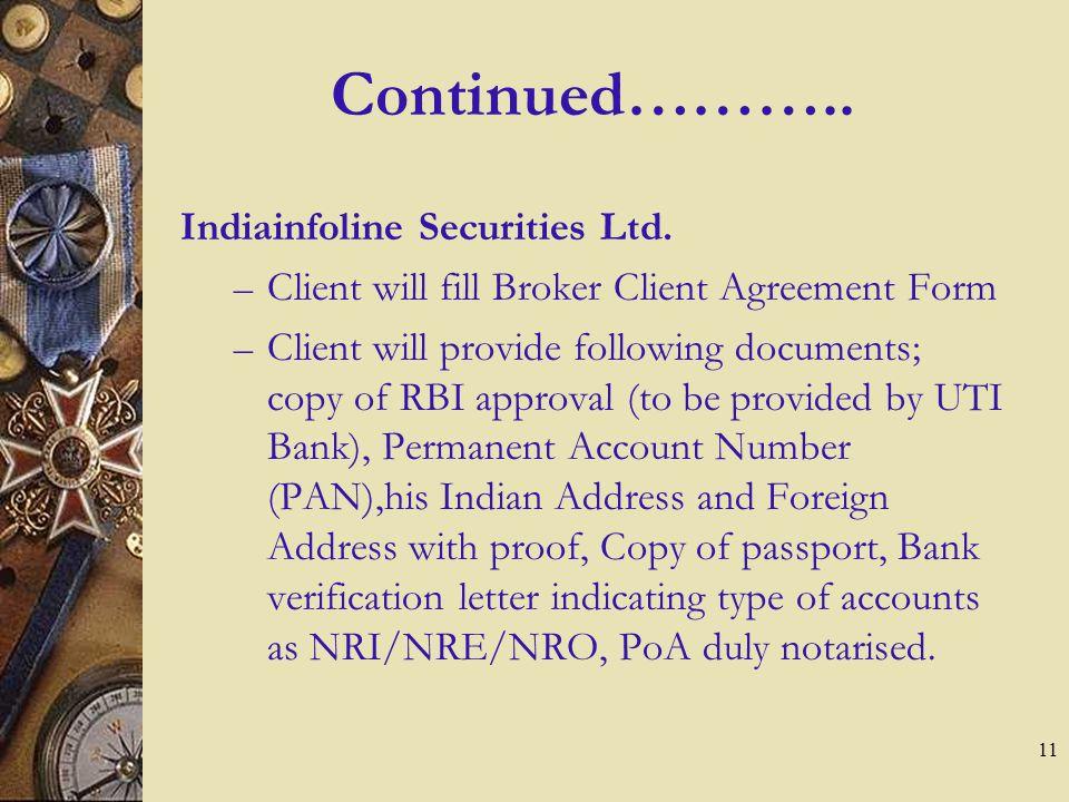 11 Continued………..Indiainfoline Securities Ltd.
