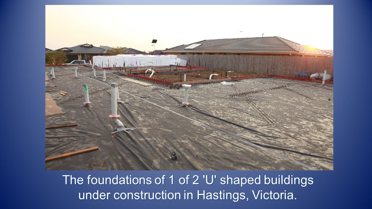 The foundations of 1 of 2 'U' shaped buildings under construction in Hastings, Victoria.