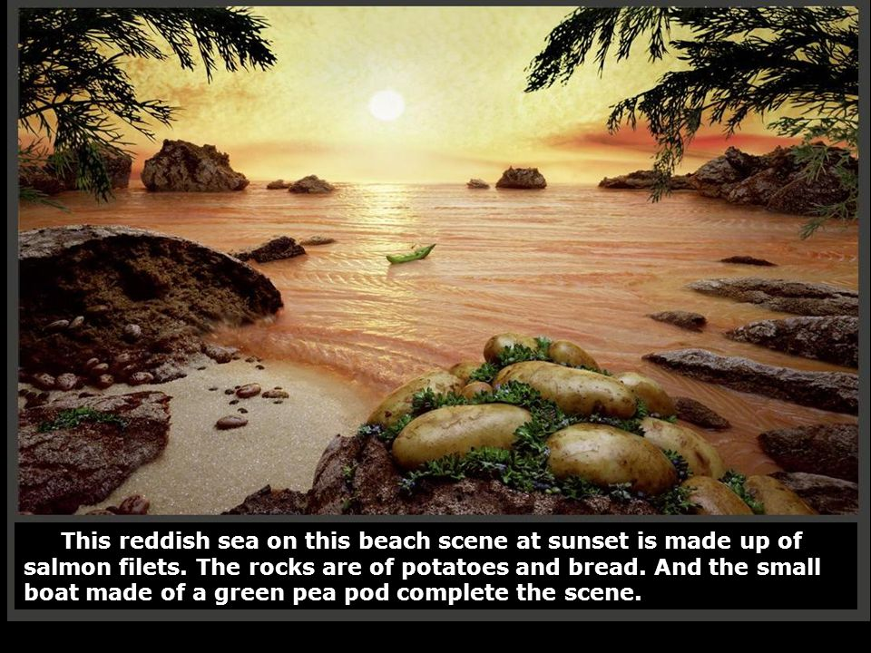 This reddish sea on this beach scene at sunset is made up of salmon filets. The rocks are of potatoes and bread. And the small boat made of a green pe