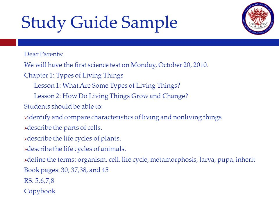 Study Guide Sample Dear Parents: We will have the first science test on Monday, October 20, 2010.
