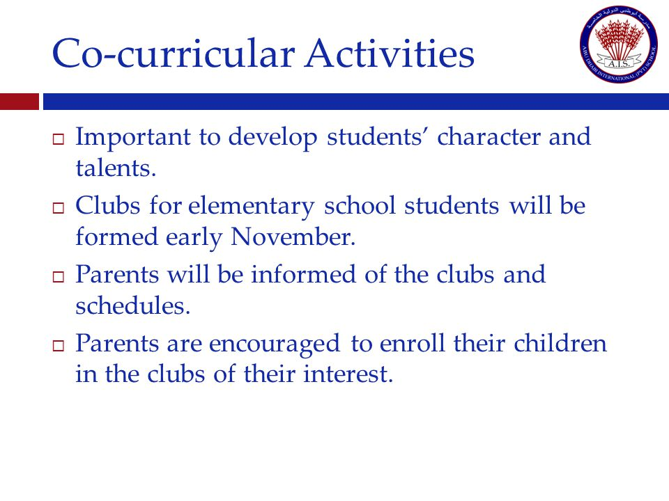 Co-curricular Activities Important to develop students character and talents.