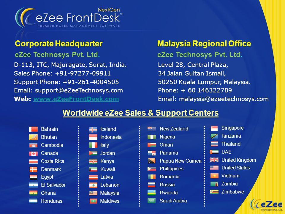 D-113, ITC, Majuragate, Surat, India. Sales Phone: +91-97277-09911 Support Phone: +91-261-4004505 Email: support@eZeeTechnosys.com Web: www.eZeeFrontD