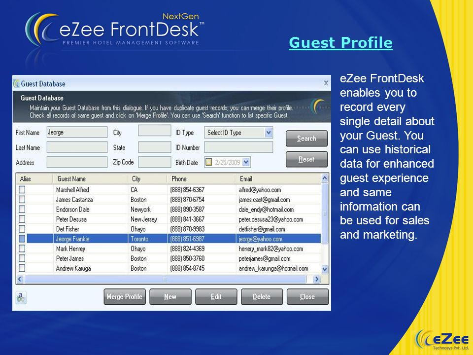 eZee FrontDesk enables you to record every single detail about your Guest.