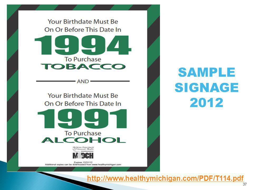 37 SAMPLE SIGNAGE 2012 http://www.healthymichigan.com/PDF/T114.pdf