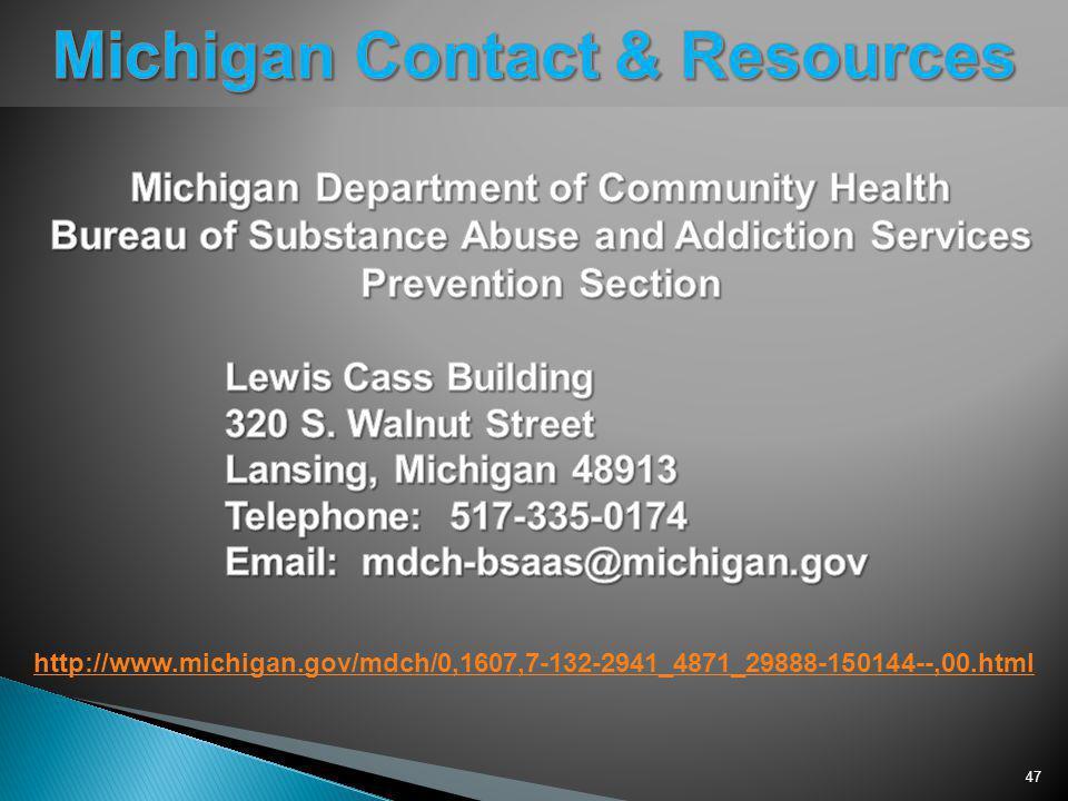 47 http://www.michigan.gov/mdch/0,1607,7-132-2941_4871_29888-150144--,00.html