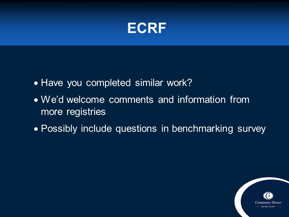 ECRF Have you completed similar work.