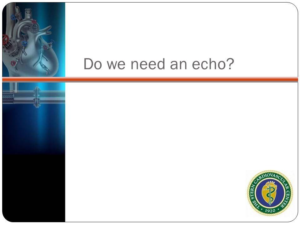 Do we need an echo?