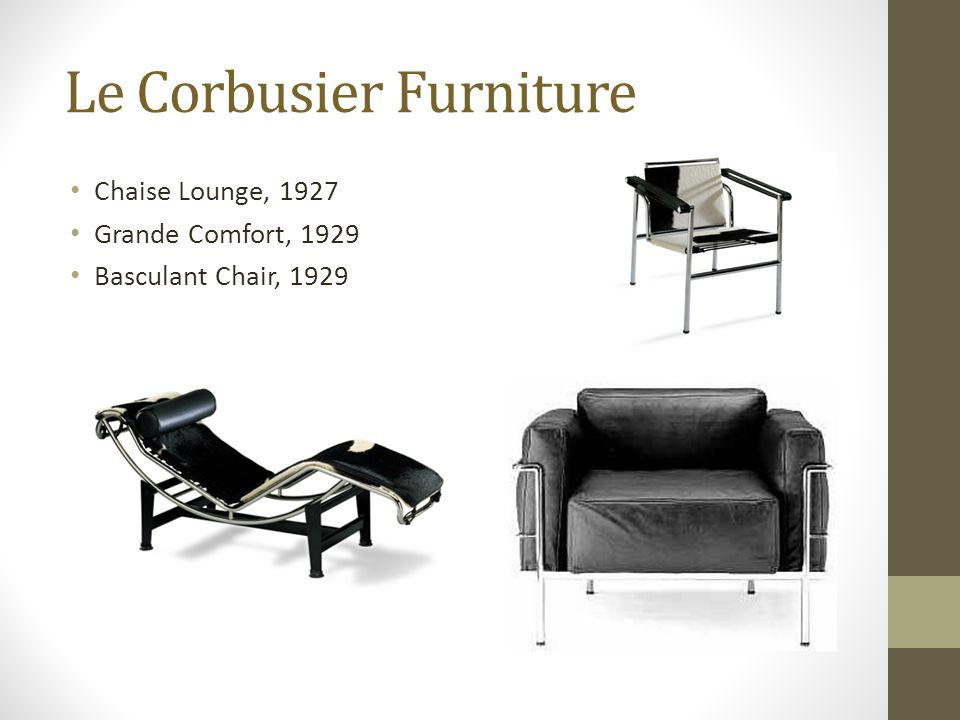 Le Corbusier Furniture Chaise Lounge, 1927 Grande Comfort, 1929 Basculant Chair, 1929