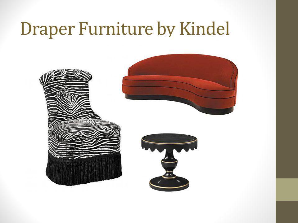 Draper Furniture by Kindel