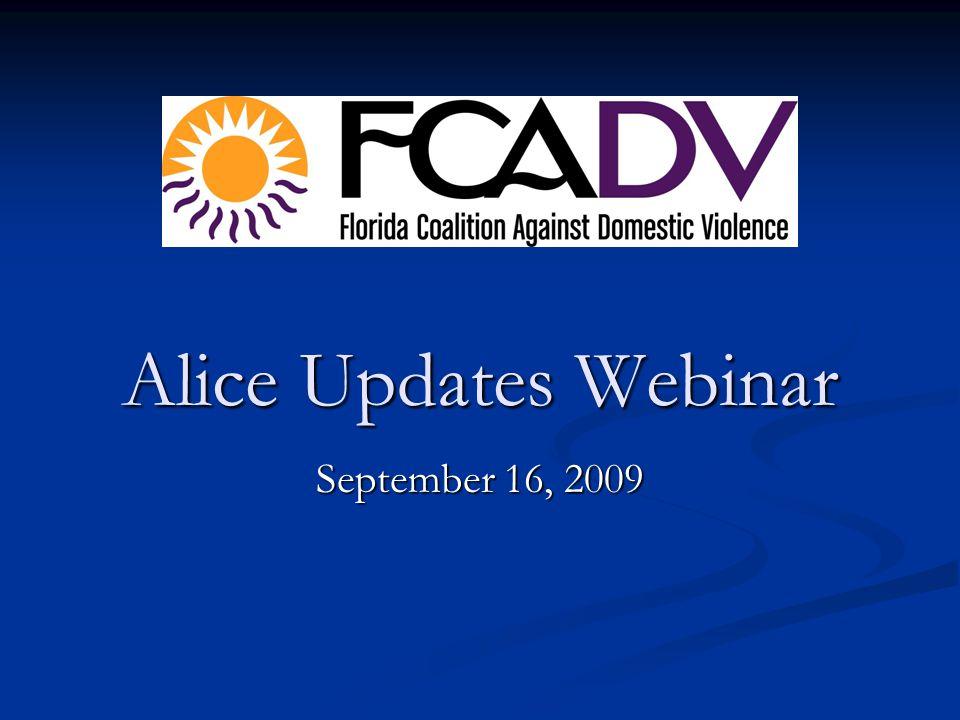 Alice Updates Webinar September 16, 2009