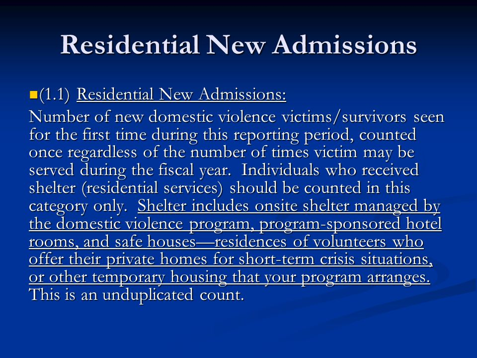 Non-Residential New Intakes (1.2)Non-Residential (Outreach & Transitional Housing) New Intakes: (1.2)Non-Residential (Outreach & Transitional Housing) New Intakes: Number of new domestic violence victims/survivors seen for the first time during this reporting period, counted once regardless of the number of times victim may be served during the fiscal year.
