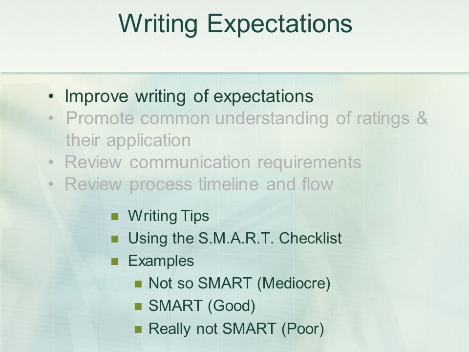 Writing Expectations Writing Tips Using the S.M.A.R.T.