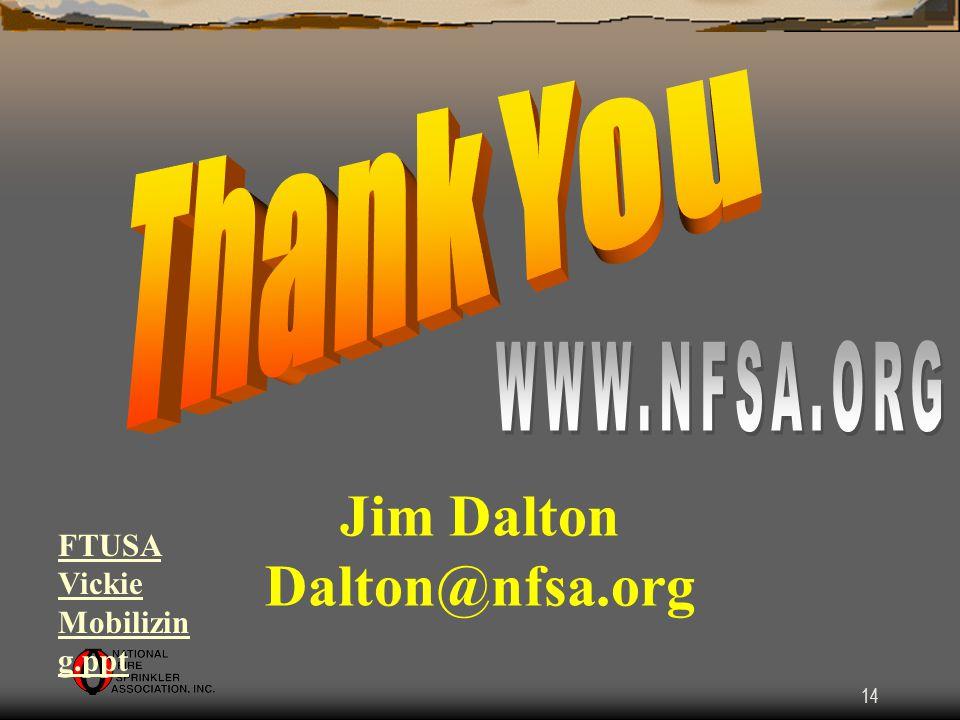 14 Jim Dalton Dalton@nfsa.org FTUSA Vickie Mobilizin g.ppt