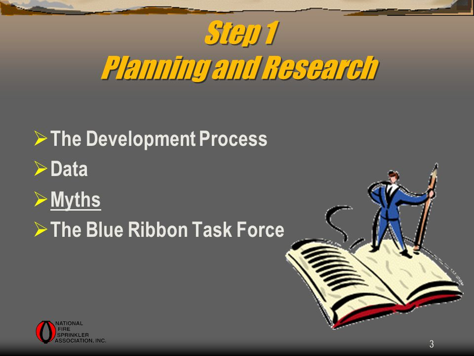 3 Step 1 Planning and Research The Development Process Data Myths The Blue Ribbon Task Force