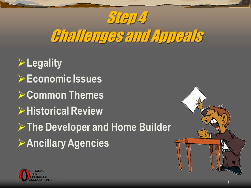 7 Step 4 Challenges and Appeals Legality Economic Issues Common Themes Historical Review The Developer and Home Builder Ancillary Agencies