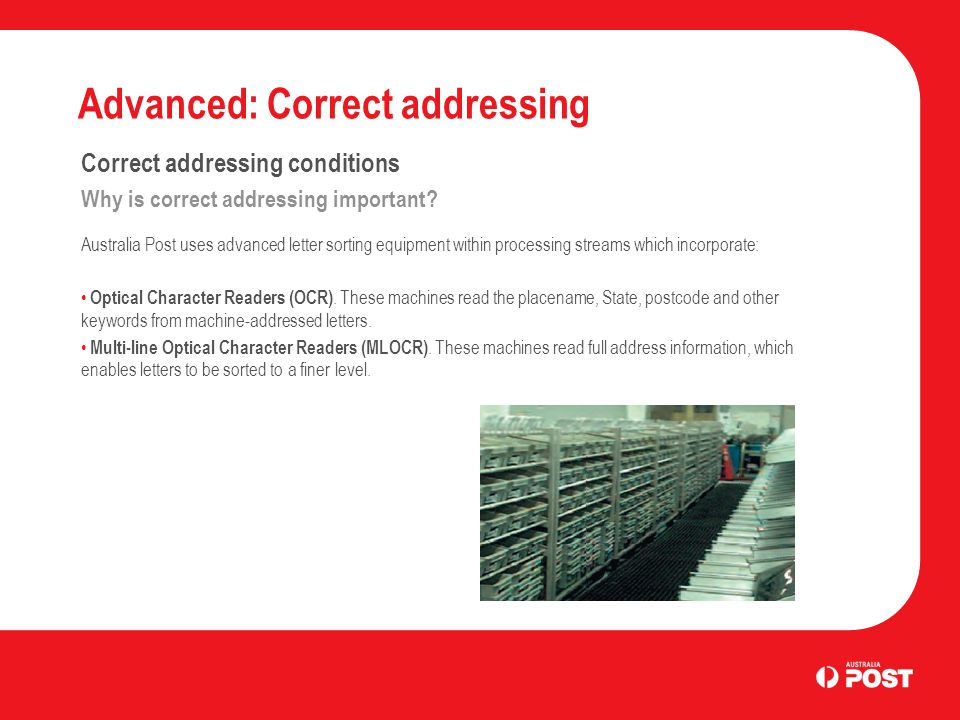 Advanced: Correct addressing Correct addressing conditions Why is correct addressing important.