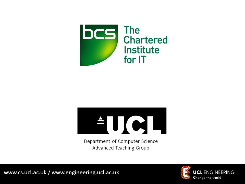 www.cs.ucl.ac.uk / www.engineering.ucl.ac.uk Innovation through Collaboration: Teaching Software Engineering with Industry on-board Dr Dean Mohamedally Director for Apps Engineering for UCL Senior Teaching Fellow in Industrial Software Engineering d.mohamedally@cs.ucl.ac.uk