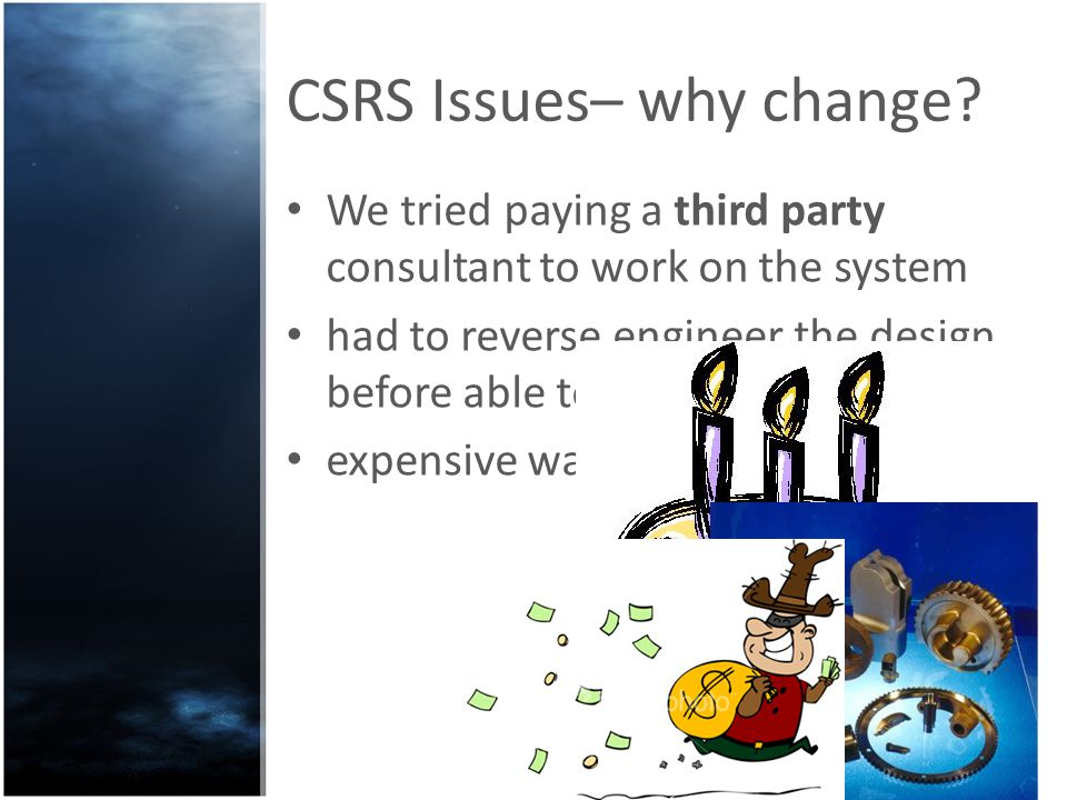 CSRS Issues– why change.