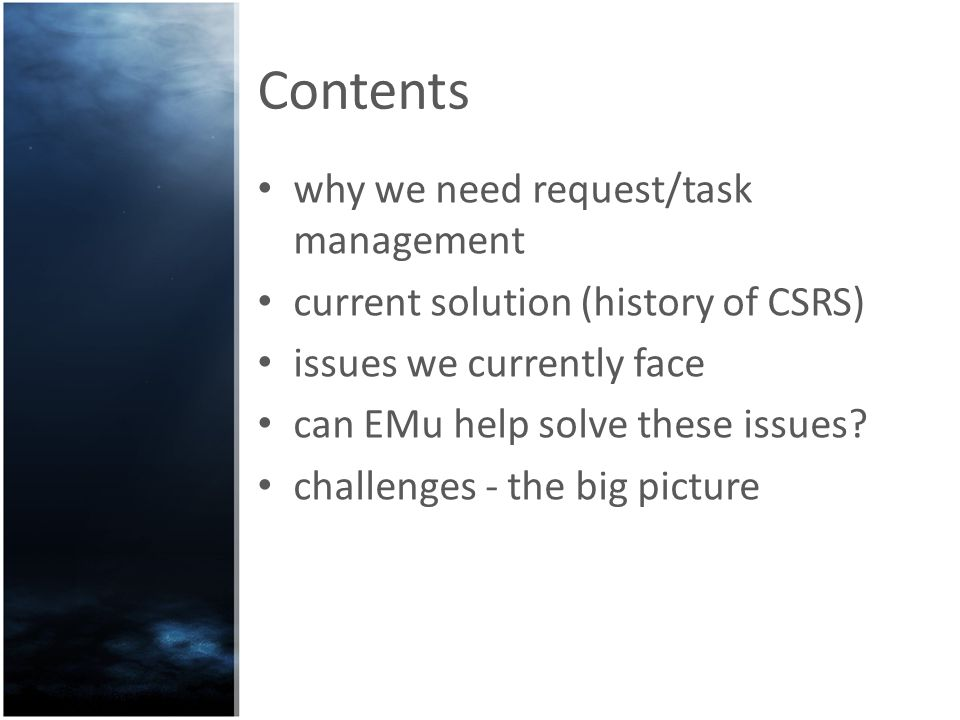 Why do we need request/task management?