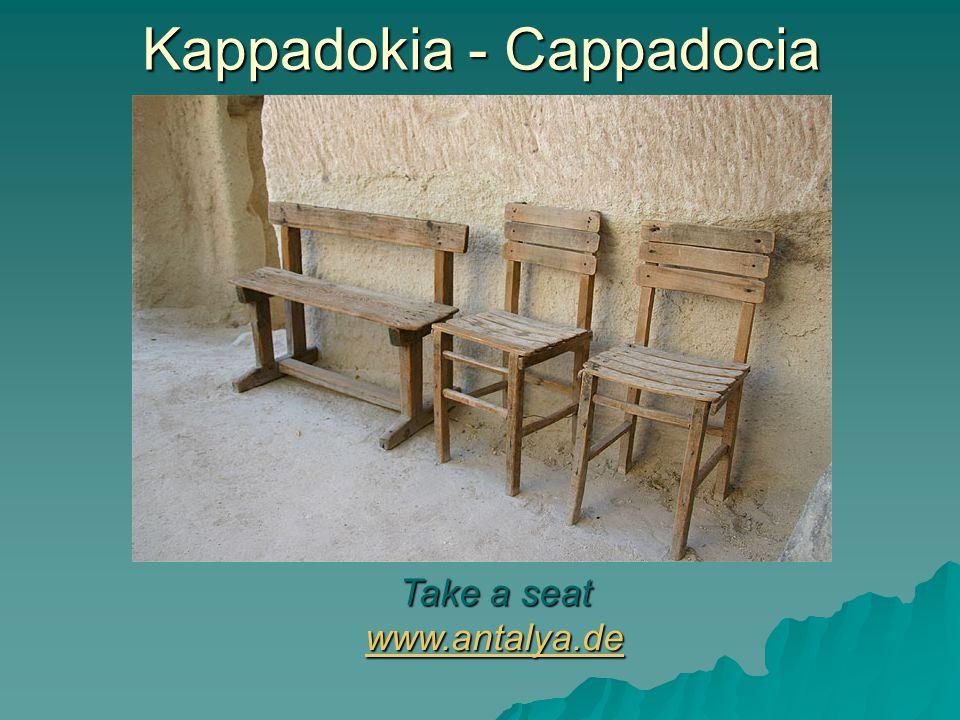 Kappadokia - Cappadocia Take a seat www.antalya.de