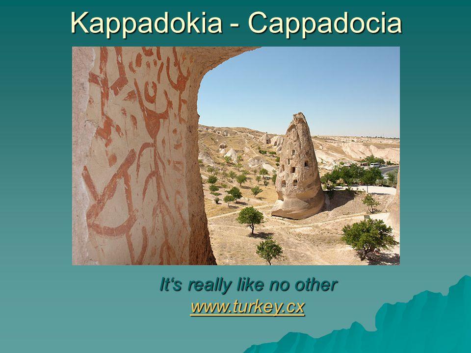 Kappadokia - Cappadocia Turkey – world of wonders www.turkey.cx www.turkey.cx