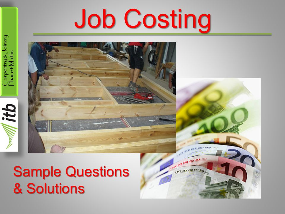 Carpentry & Joinery Phase4 Maths Job Costing Sample Questions & Solutions