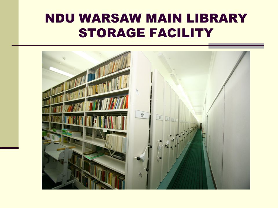 NDU WARSAW MAIN LIBRARY STORAGE FACILITY