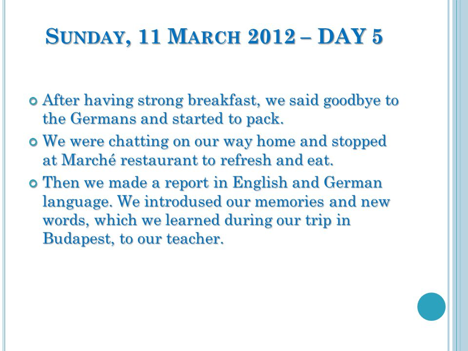 After having strong breakfast, we said goodbye to the Germans and started to pack.