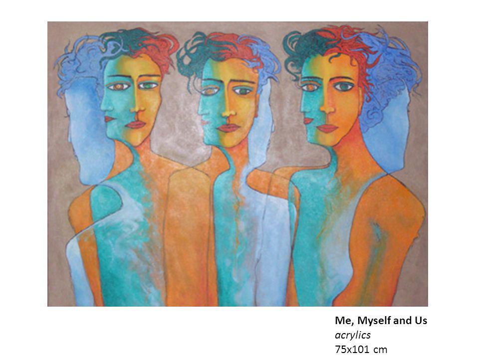 Me, Myself and Us acrylics 75x101 cm