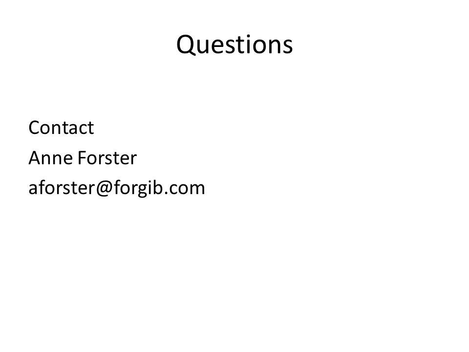 Questions Contact Anne Forster aforster@forgib.com