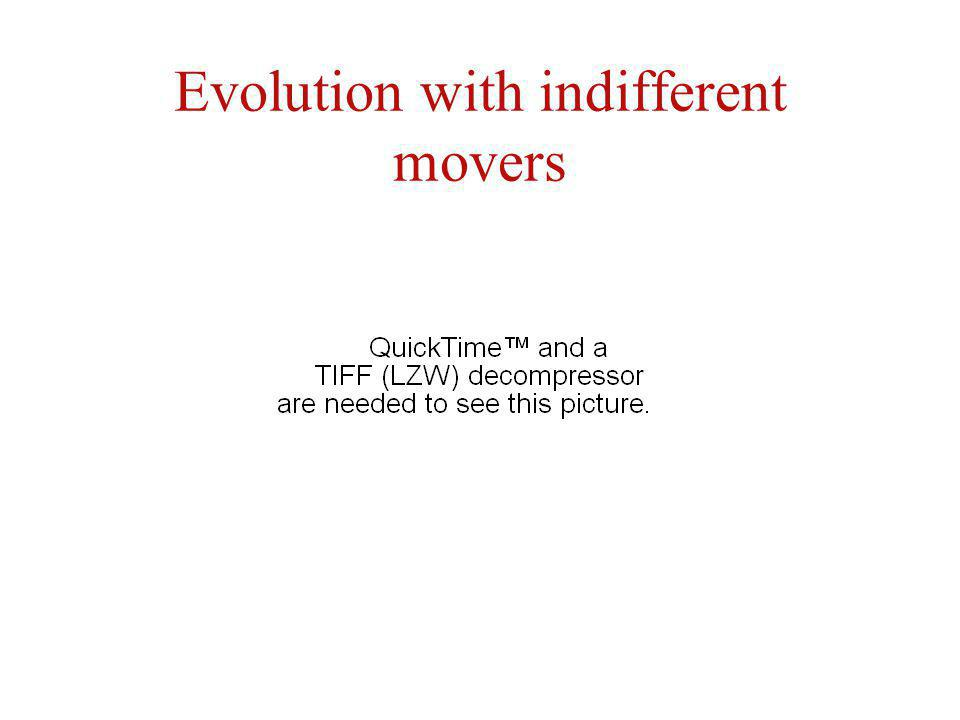 Evolution with indifferent movers