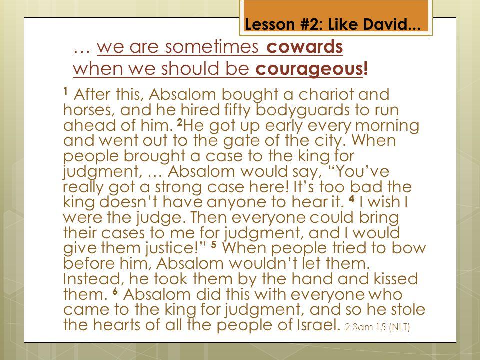 Lesson #2: Like David...