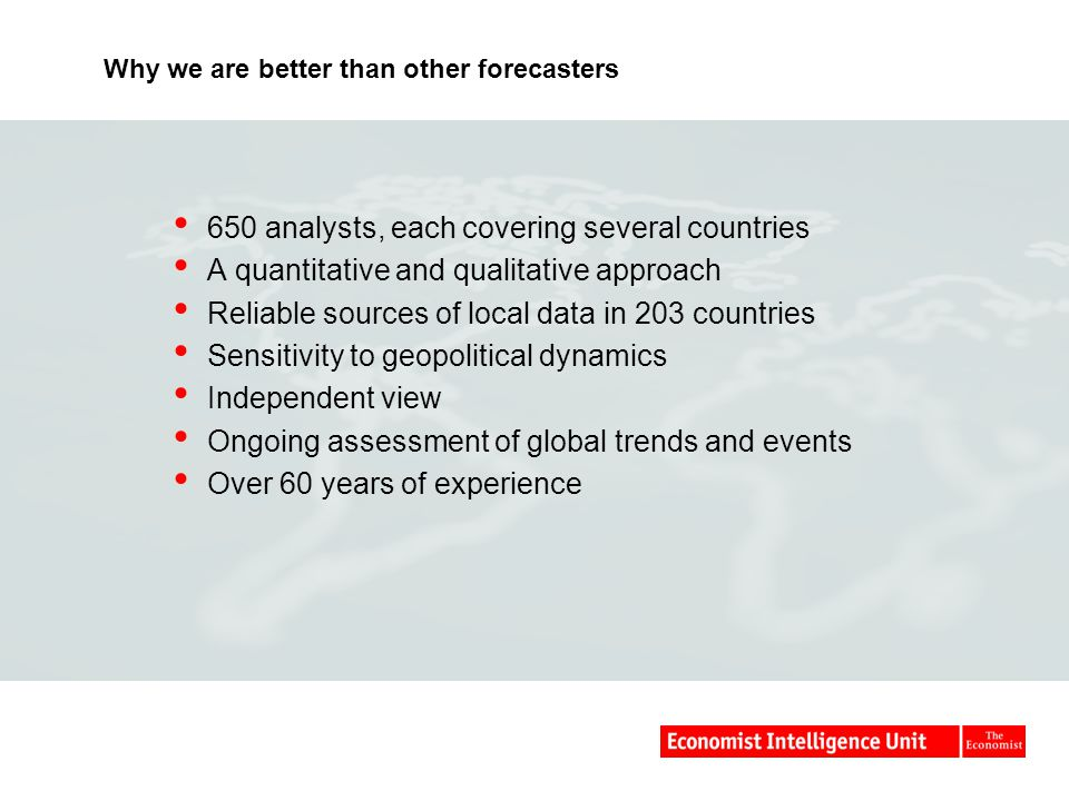 The Economist Intelligence Unit was more accurate than all other forecasters for Eastern Europe in 2001-06 (average) Analysis based on mean absolute error for all countries that are forecast.