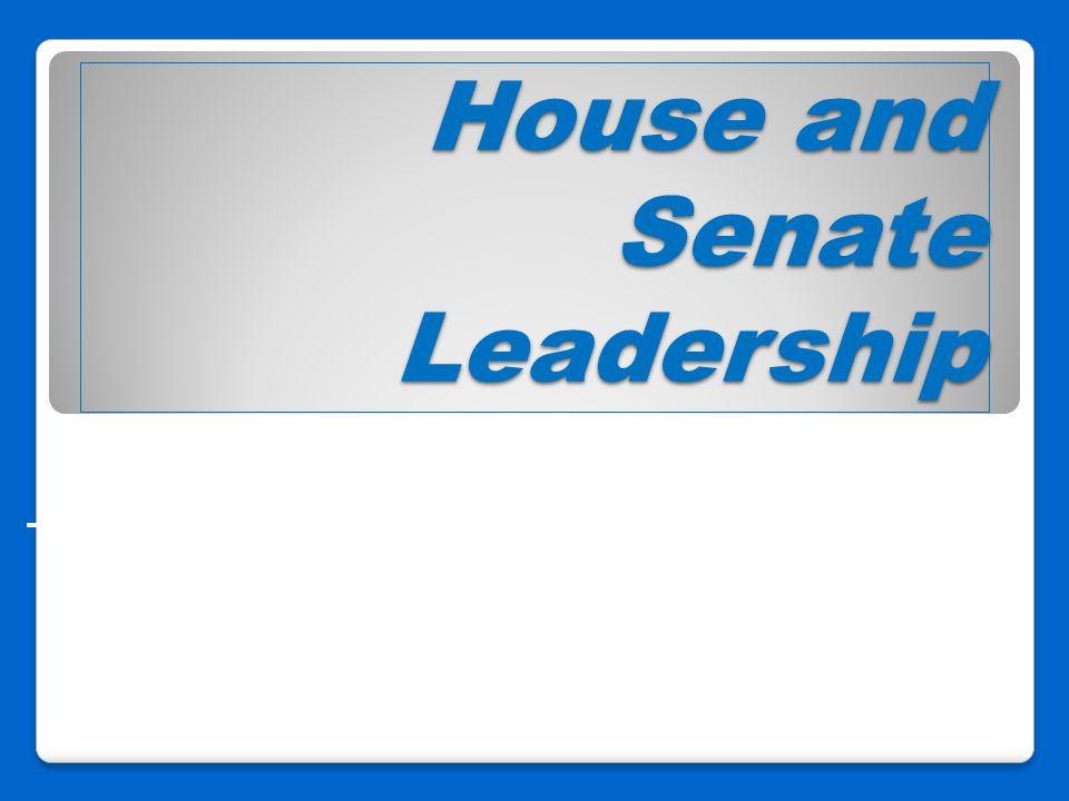 House and Senate Leadership