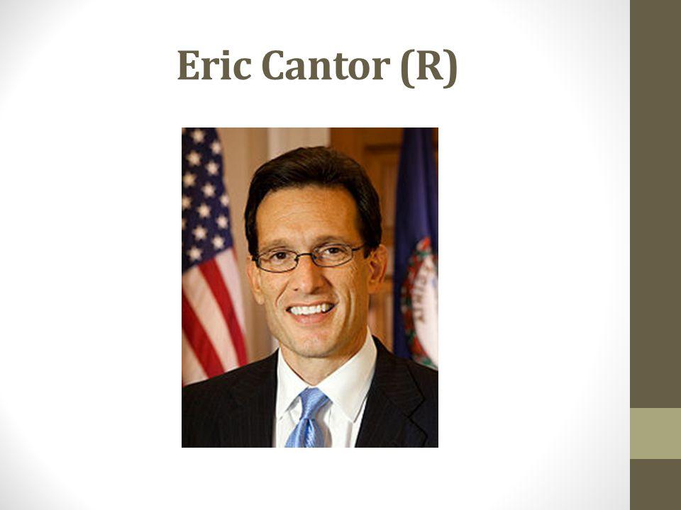 Eric Cantor (R)