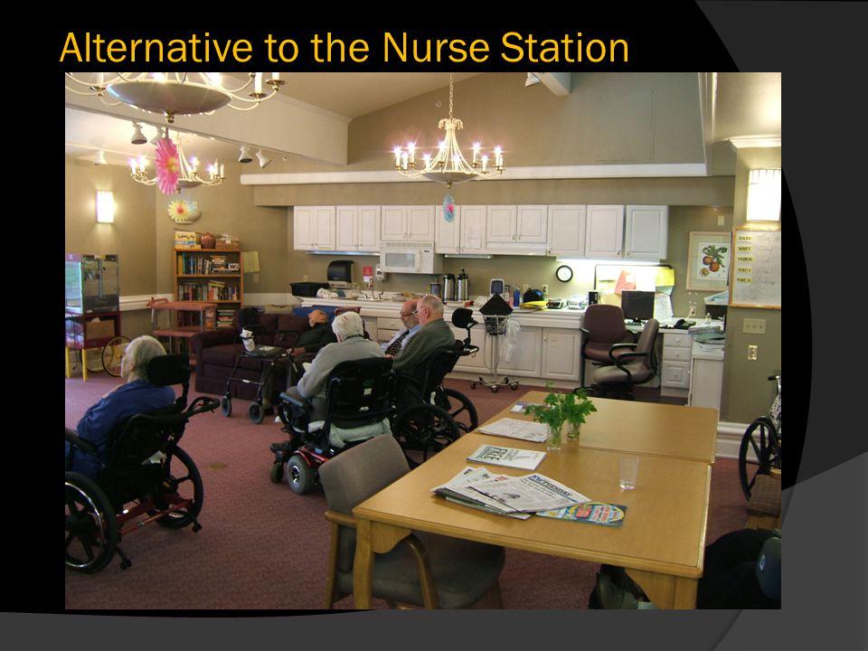Alternative to the Nurse Station