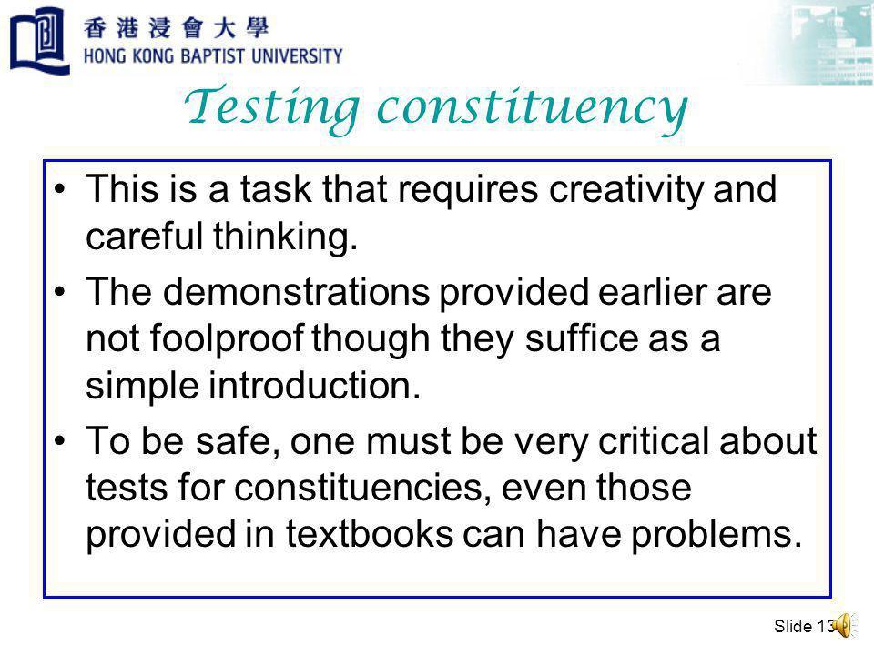 Slide 12 Testing Constituency What about [fiziks] Pause insertion fi … ziks fiz…ik…s f..iz..iks fizi…ks fizik…s z i k sf i word syllable