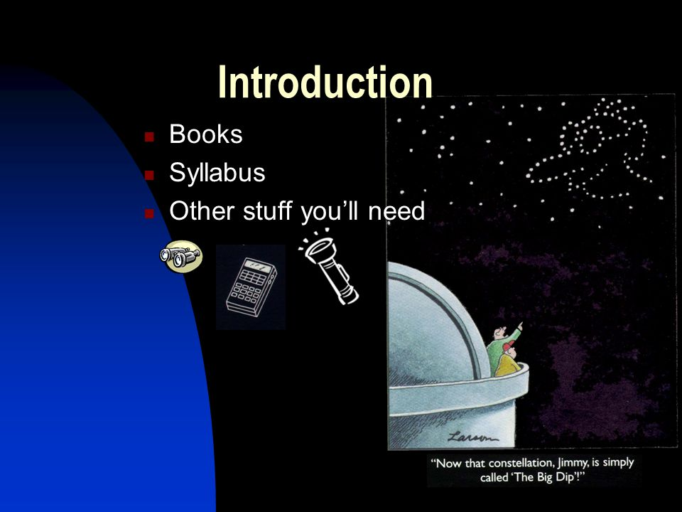 Introduction Books Syllabus Other stuff youll need
