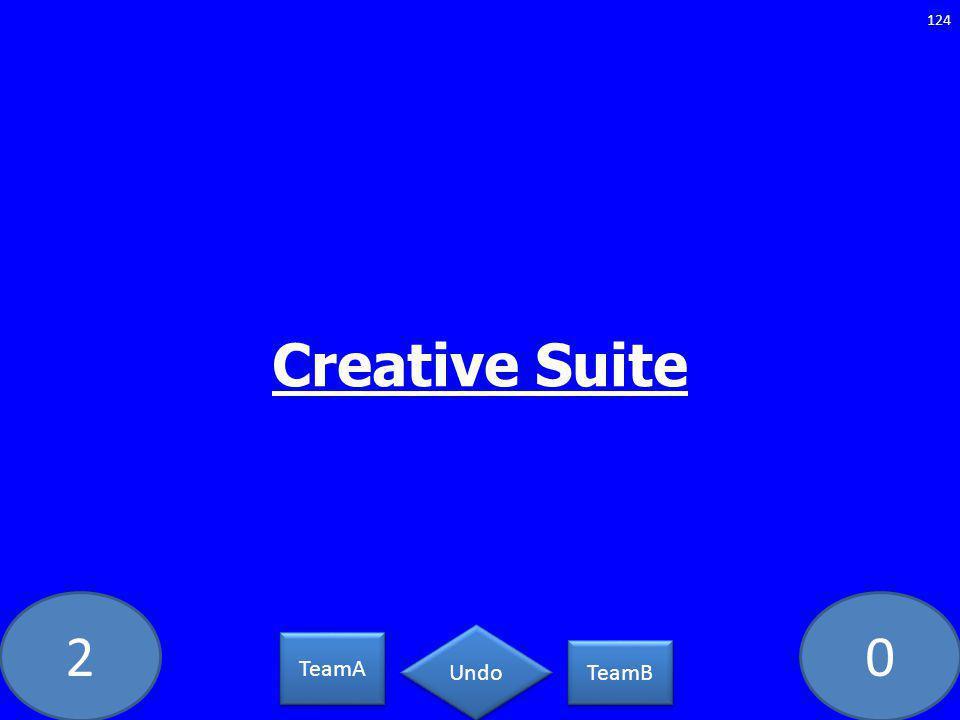 20 Creative Suite 124 TeamA TeamB Undo