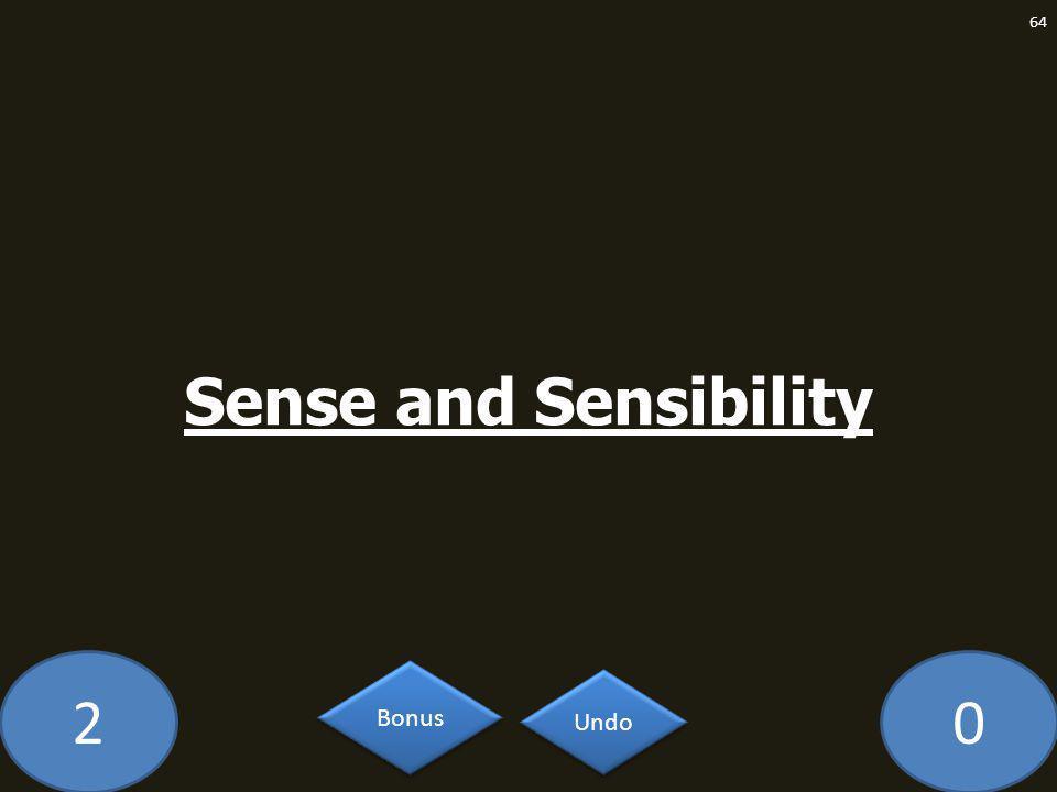 20 Sense and Sensibility 64 Undo Bonus