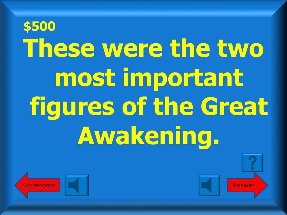 $400 Great Awakening What is the Great Awakening Round 1