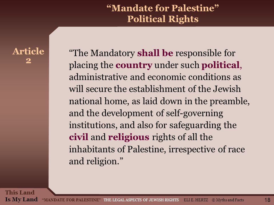 This Land Is My Land MANDATE FOR PALESTINE THE LEGAL ASPECTS OF JEWISH RIGHTS ELI E.