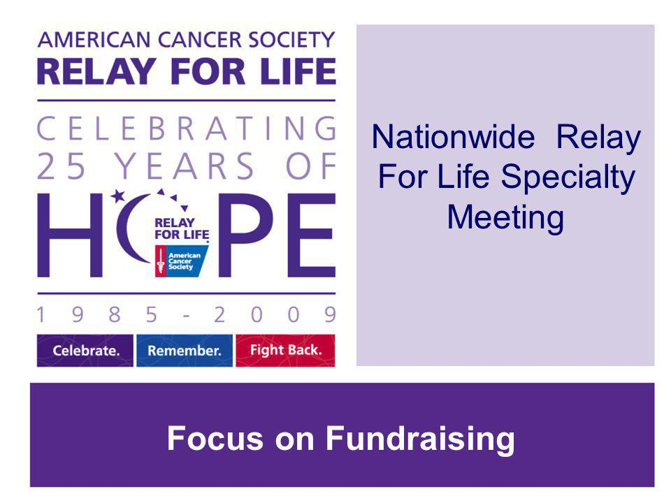 Nationwide Relay For Life Specialty Meeting Focus on Fundraising
