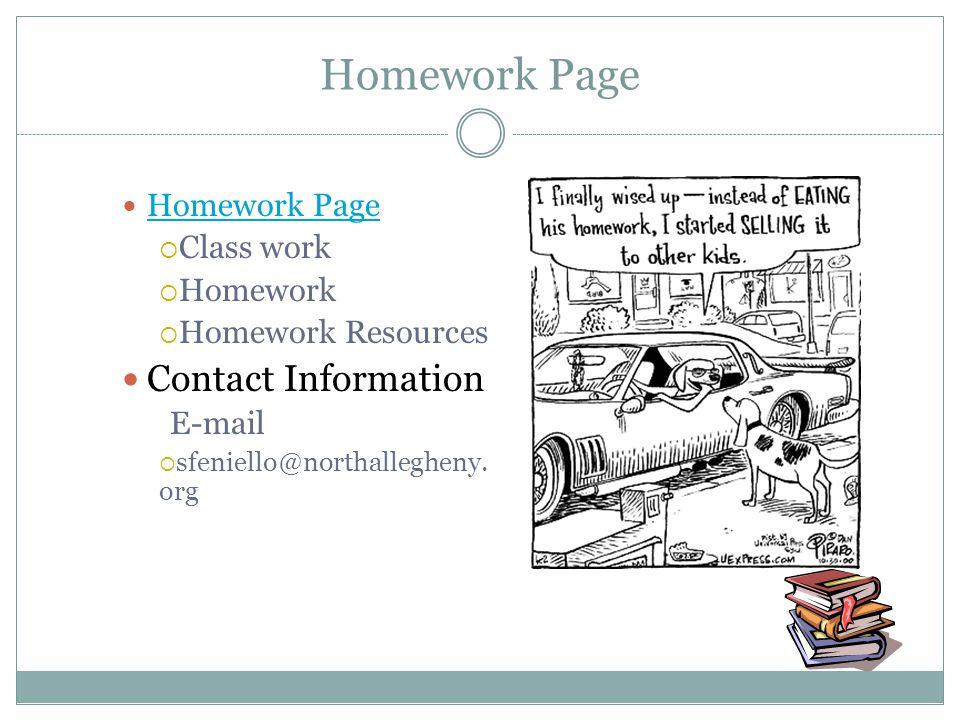 Homework Page Class work Homework Homework Resources Contact Information E-mail sfeniello@northallegheny. org