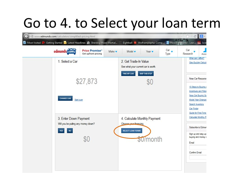 Go to 4. to Select your loan term