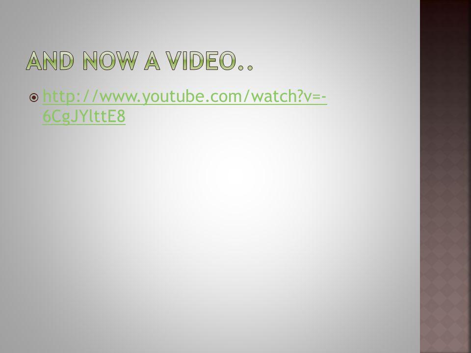 http://www.youtube.com/watch v=- 6CgJYlttE8 http://www.youtube.com/watch v=- 6CgJYlttE8