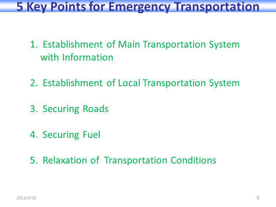 5 5 Key Points for Emergency Transportation 1.