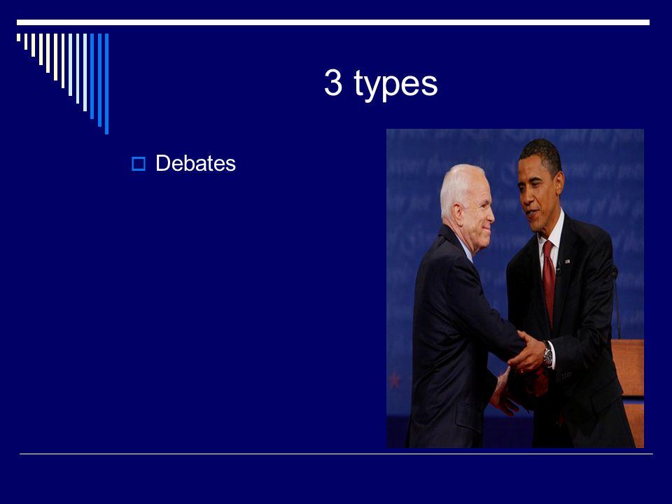 3 types Debates