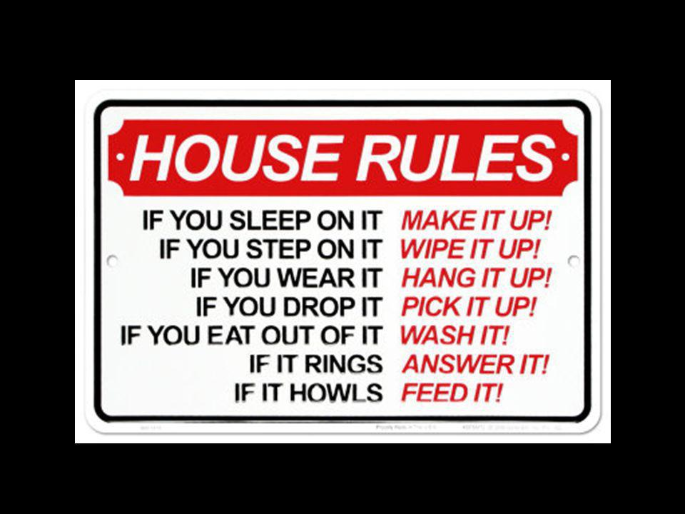 House Rule #1: Application is EVERYTHING.